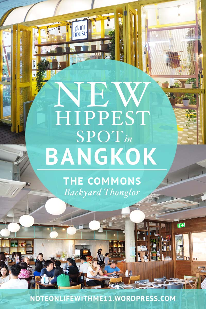 New Hippest Spot in Bangkok The Commons Backyard Thonglor