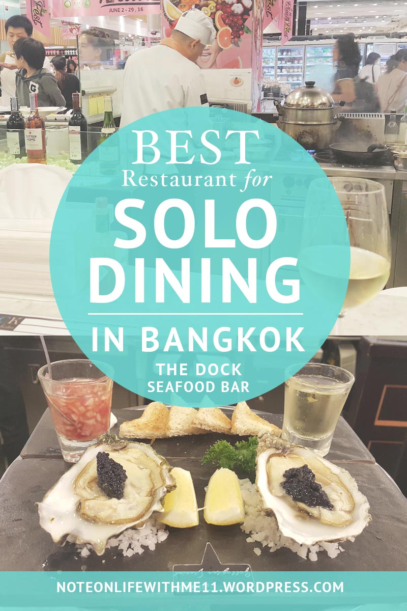 BEST RESTAURANT FOR SOLO DINING IN BANGKOK  The Dock Seafood Bar