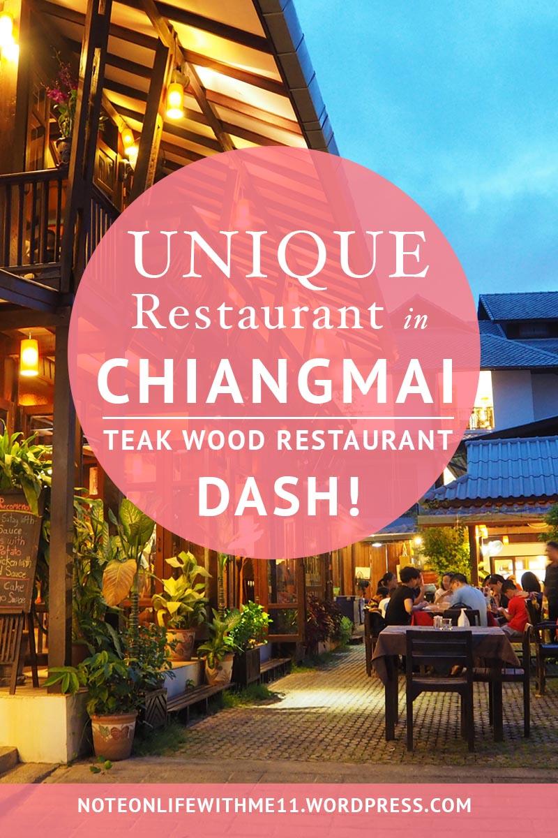 Unique Restaurant in Chiangmai Thailand Teak Wood Restaurant Dash!