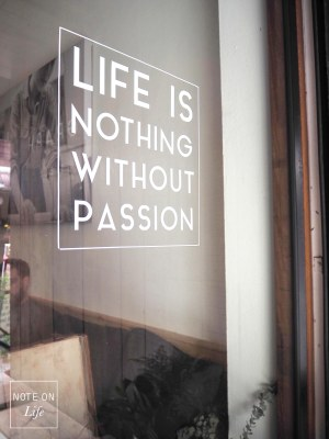 Life is nothing without Passion Graph Table Chiangmai Northern Thailand