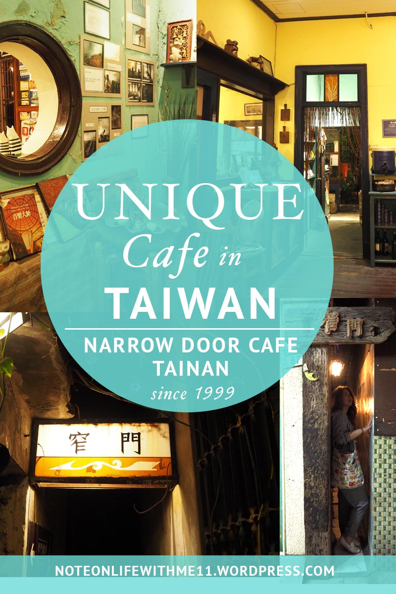 Unique Cafe in Taiwan Tainan Narrow Door Cafe Travel