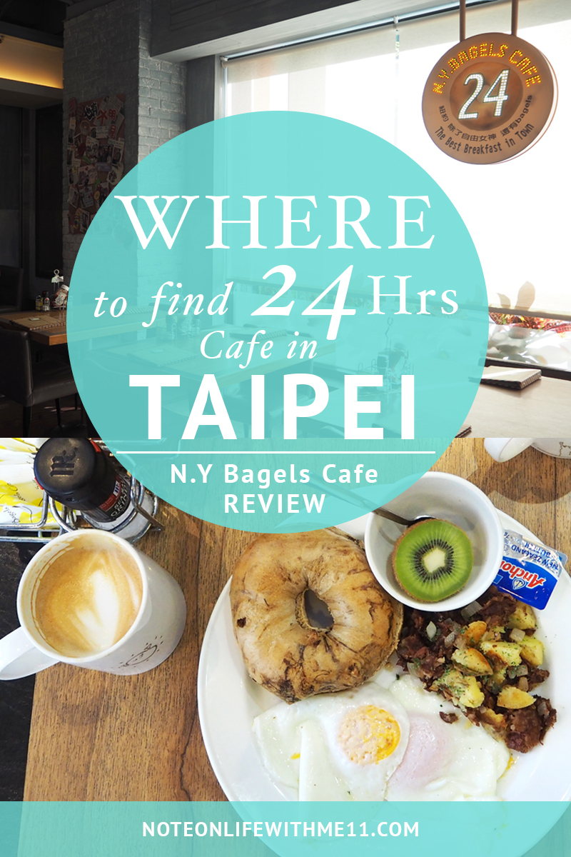 N.Y Bagel Cafe Taiwan Taipei 24 Hours Open Travel