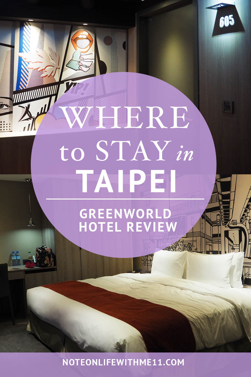 Greenworld Hotel Taipei Travel Review