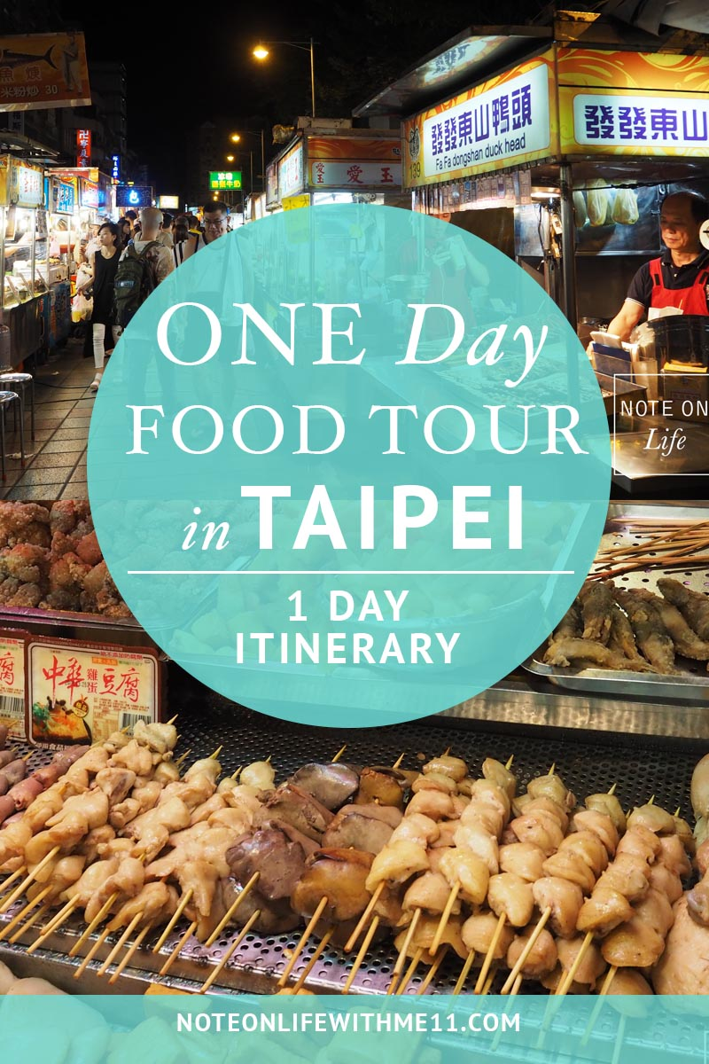 Nightmarket_Taiwan_Travel 1 Day Itinerary Food Tour