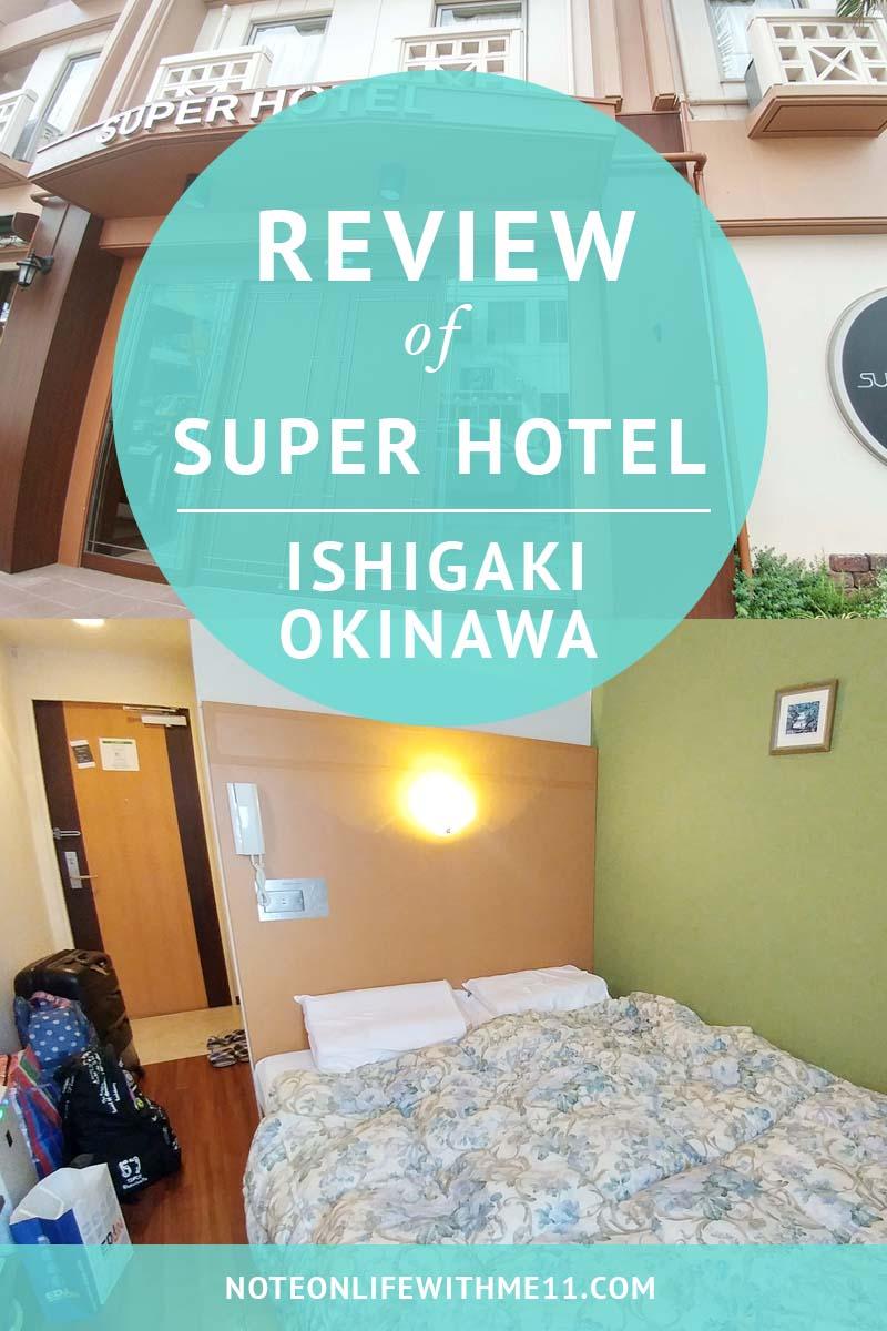 Hotel Review Super Hotel Ishigaki Okinawa