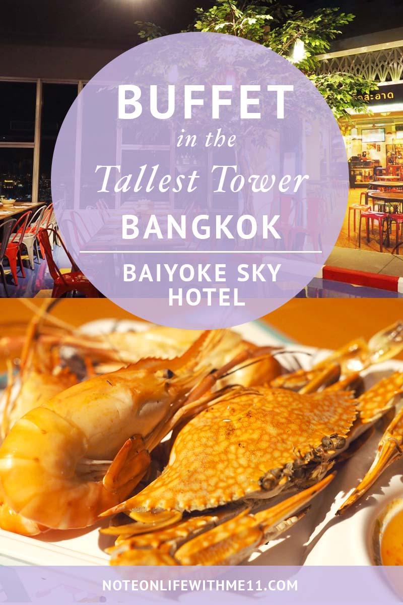 Buffet Baiyoke Sky Hotel_Bangkok Thailand
